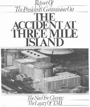 Report of The President's Commission on the Accident at Three Mile Island